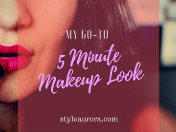 Quick 5 Minute Makeup Look