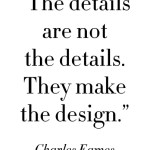 Saturday Say It: Charles Eames' Design Philosophy