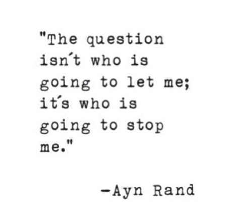 Quote About Doing Things From Ayn Rand