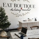Shopping Trip: Eat Boutique Holiday Market