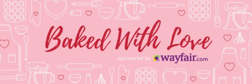 Valentine's Day Recipes - Baked With Love