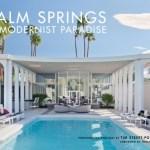 Fine Print: Palm Springs: A Modernist Paradise