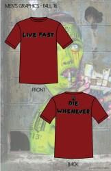 live fast die whenever men's FA 16-01