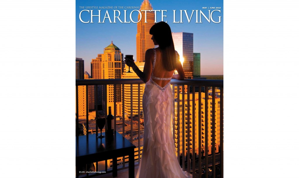 Cover Shot, Charlotte Living Magazine: May/June 2010