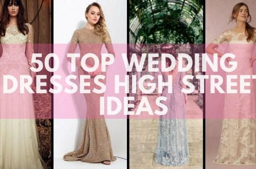 50 Top wedding dresses high street ideas