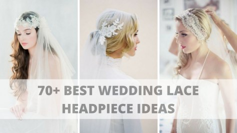 70+ Best Wedding lace headpiece Ideas