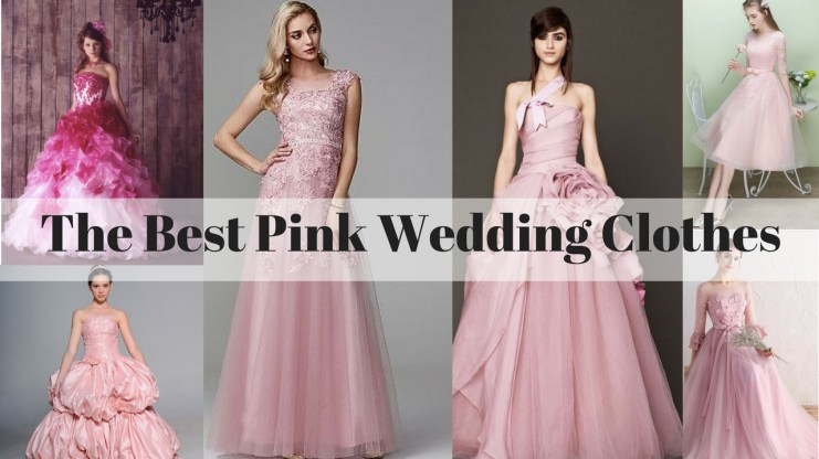 the best pink wedding clothes