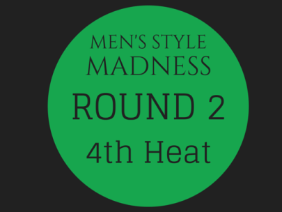 Men's Style Madness: Round 2, 4th Heat