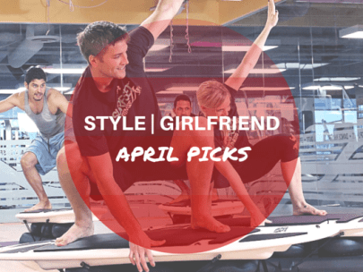 Style Girlfriend April 2015 Picks