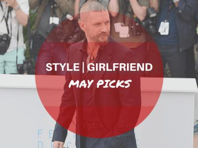 Style Girlfriend May 2015 Picks