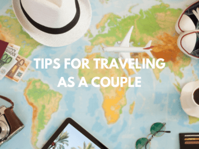 Tips on Traveling as a Couple