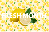 Welcome to Fresh Month!