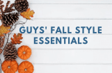 7 Best Men's Fall Style Essentials