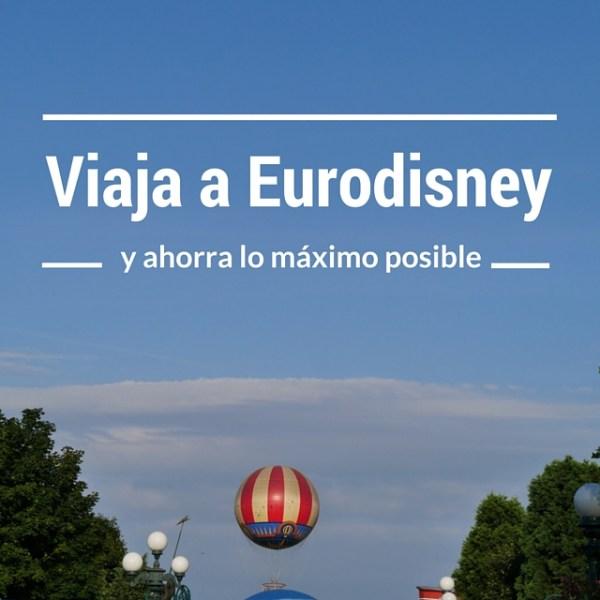 viaje a Eurodisney barato