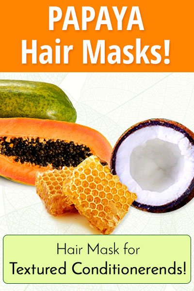Homemade Hair Mask With Papaya, Coconut and Honey for Textured Conditioner