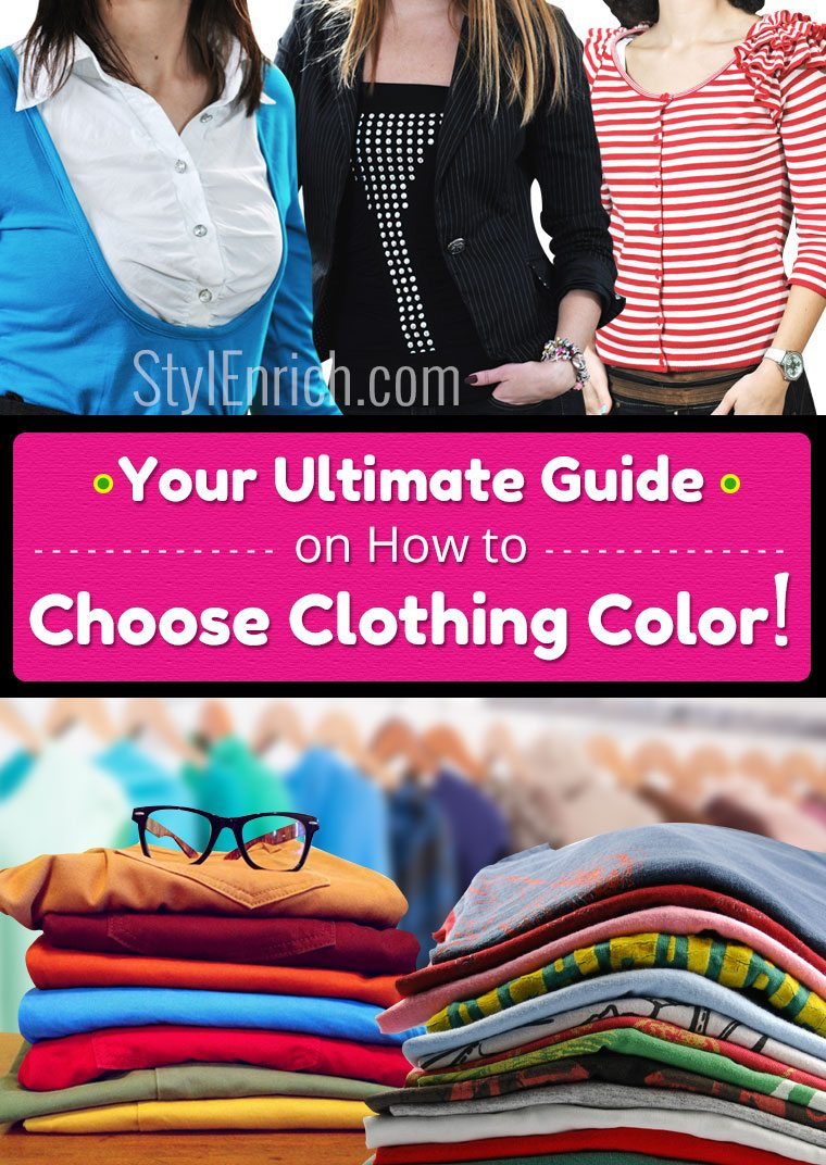 How to Choose Clothing Color For Yourself : Your Ultimate ...