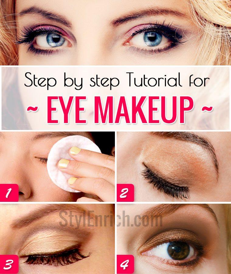 Eye Makeup Tutorial Step By Step Eye Makeup Guide
