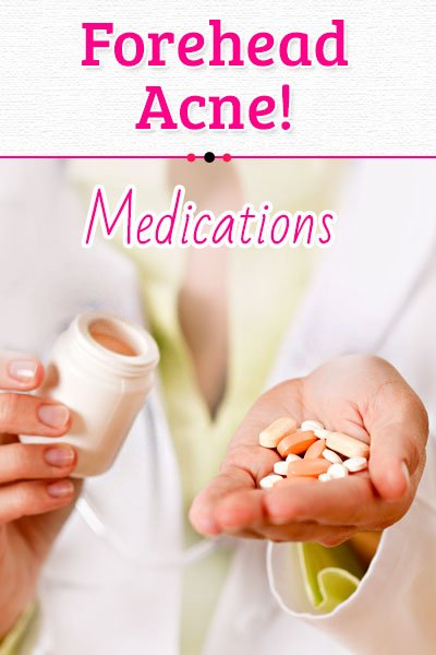 Medications Causes of Forehead Acne