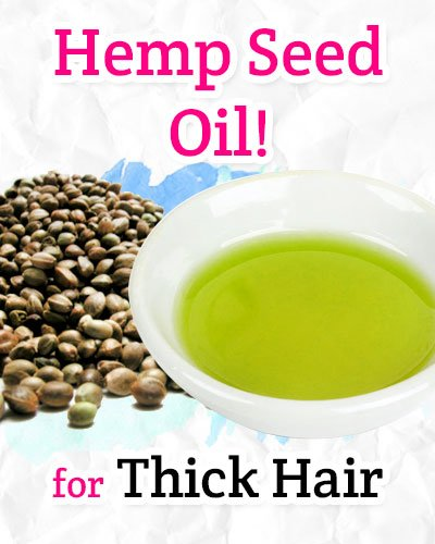 Hemp Seed Oil for Thick Hair