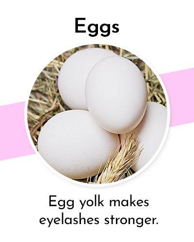 Eggs to Grow Longer Eyelashes