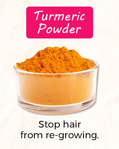 How To Get Rid of Facial Hair Using Turmeric Powder?