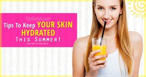 Tips to Keep Your Skin Hydrated This Summer
