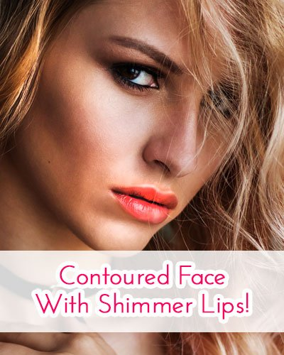 Contoured Face With Shimmer Lips