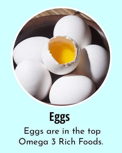 Eggs Omega 3 Rich Foods