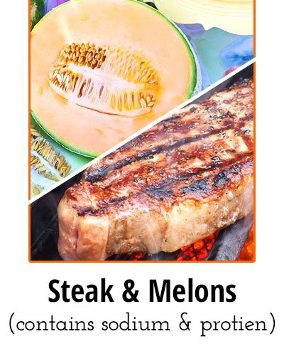 Steak and Melons Low Sodium Food