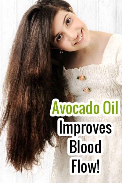Avocado Oil Improves Blood Circualtion
