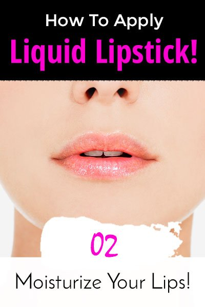 Moisturize Your Lips