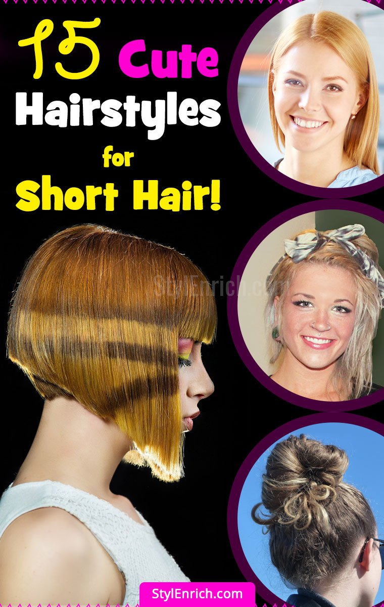 Easy Hairstyles For Short Hair That Would Give You An Appealing Look!