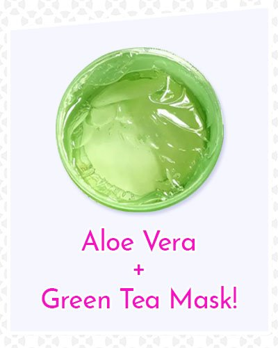 Aloe Vera and Green Tea Mask