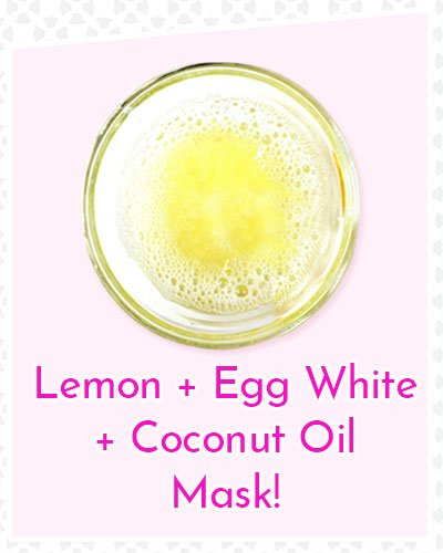 Lemon, Egg Whites and Coconut Oil Mask