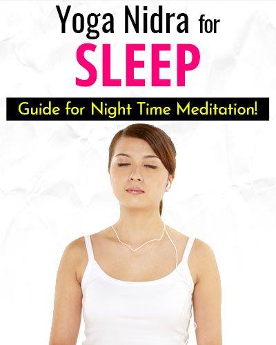 Do's and Don'ts of Yoga Nidra for Sleep