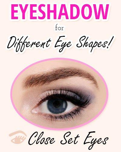 Eyeshadow for Close-Set Eyes