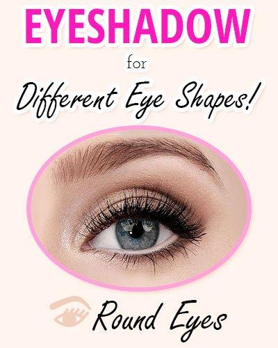 Eyeshadow for Round Eyes