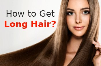 How to get long hair in a week?
