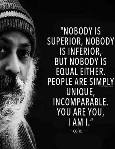 Nobody is Superior, Nobody is Inferior - Best Quotes Sayings