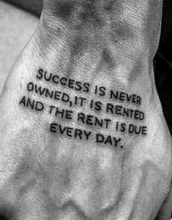 Success is Never Owned - Motivational Success Quotes