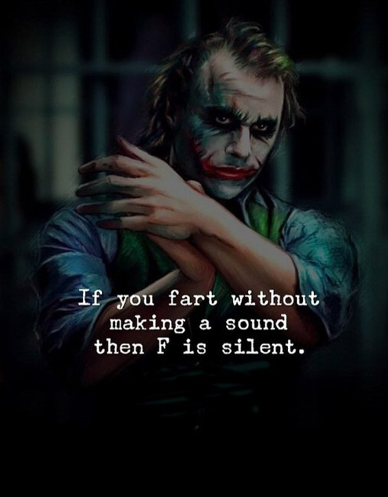 If you Fart without Making - Best Quotes Ever