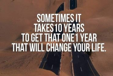 Sometimes It take 10 Years - Best Life Quotes