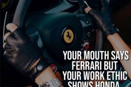Your Mouth Says Ferrari - Best Car Quotes