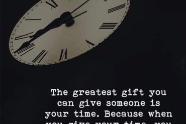 You Give your Time - Best Quotes of All Time