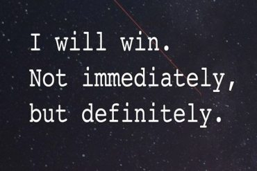 Not Immediately, But Definitely - Best Winning Quotes
