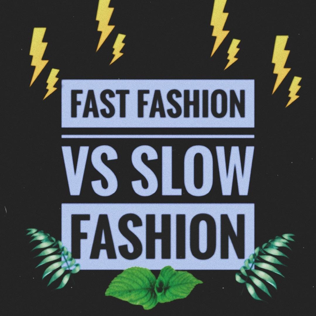 Fast Fashion Vs Slow Fashion Style S My Jacket