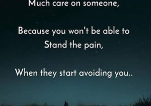 When they Start Avoiding You - Best Caring Quotes