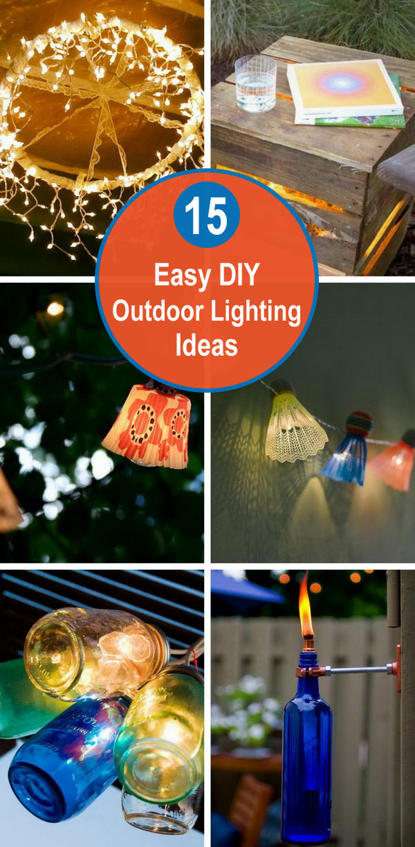 outdoor lighting diy ideas tutorials - 15 Easy DIY Outdoor Lighting Ideas