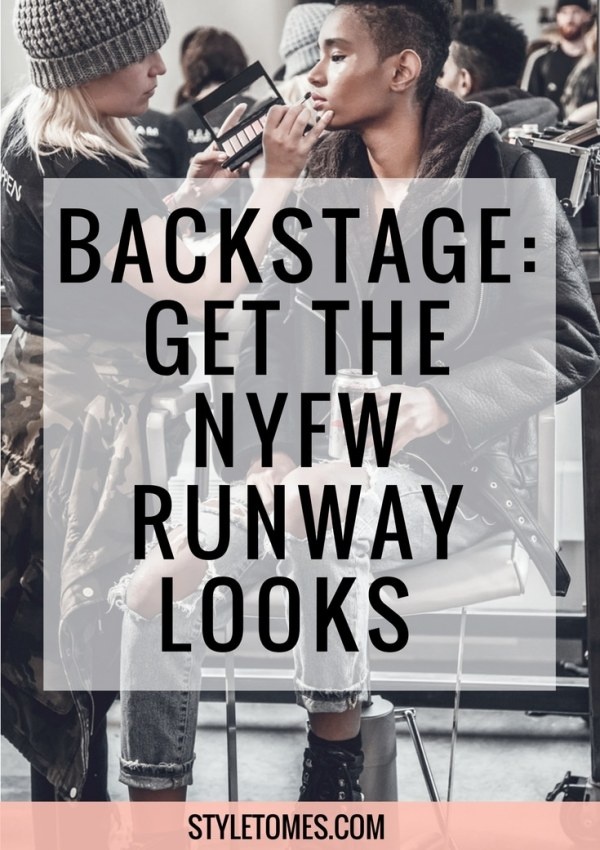 New York Fashion Week 2017: A Journey of a Fashion Blogger Backstage