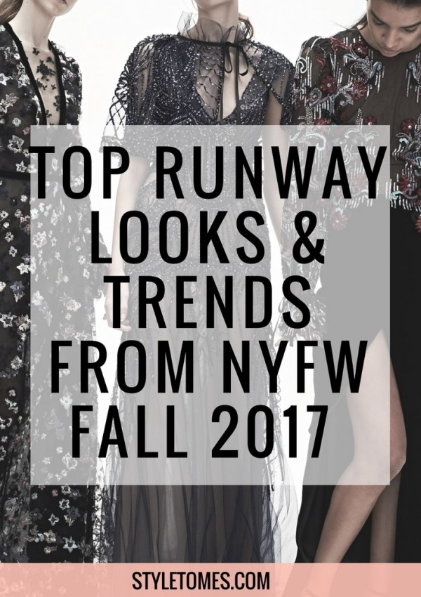 New York Fashion Week 2017: Top 2017 Fall Fashion Trends & Best Runway Looks